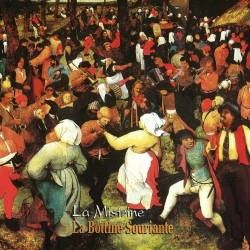 La Bottine Souriante - La Mistrine LP Vynil