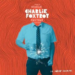 Charlie Foxtrot - La mèche courte LP Vynil