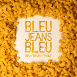 Bleu Jeans Bleu - Franchement WOW
