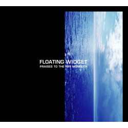 Floating Widget - Praises to the Riff Monolith - CD