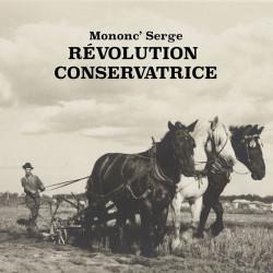 Mononc' Serge - Révolution conservatrice LP
