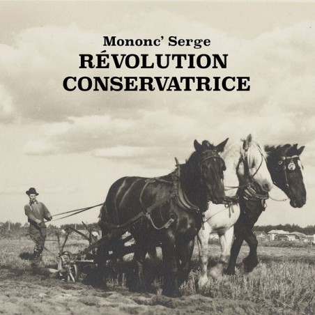 Mononc' Serge - Révolution concervatrice LP