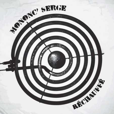 Mononc' Serge - Réchauffé - LP Vinyle