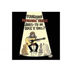 Mononc' Serge - Pourquoi Mononc' Serge Joues-tu du rock 'n' roll?