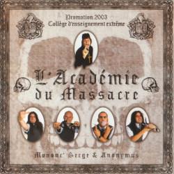 Mononc' Serge- L'académie du massacre CD