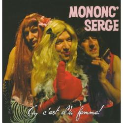 Mononc' Serge - Ça c'est d'la femme CD