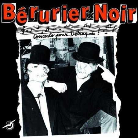 Bérurier Noir - Concerto pour Détraqués - LP Vinyle