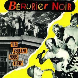 Bérurier Noir - Ils veulent nous tuer - LP Vinyl