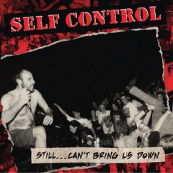 Self Control - Still... Can't Bring Us Down - LP Vinyle