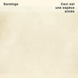 Saratoga - Ceci est une espèce aimée - LP Vinyl