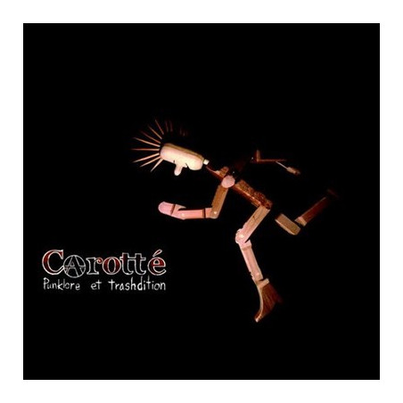 Carroté - Punklore et trashdition LP
