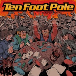 Ten Foot Pole - Escalating Quickly - LP Vinyl