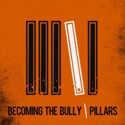 Becoming The Bully - Pillars - CD