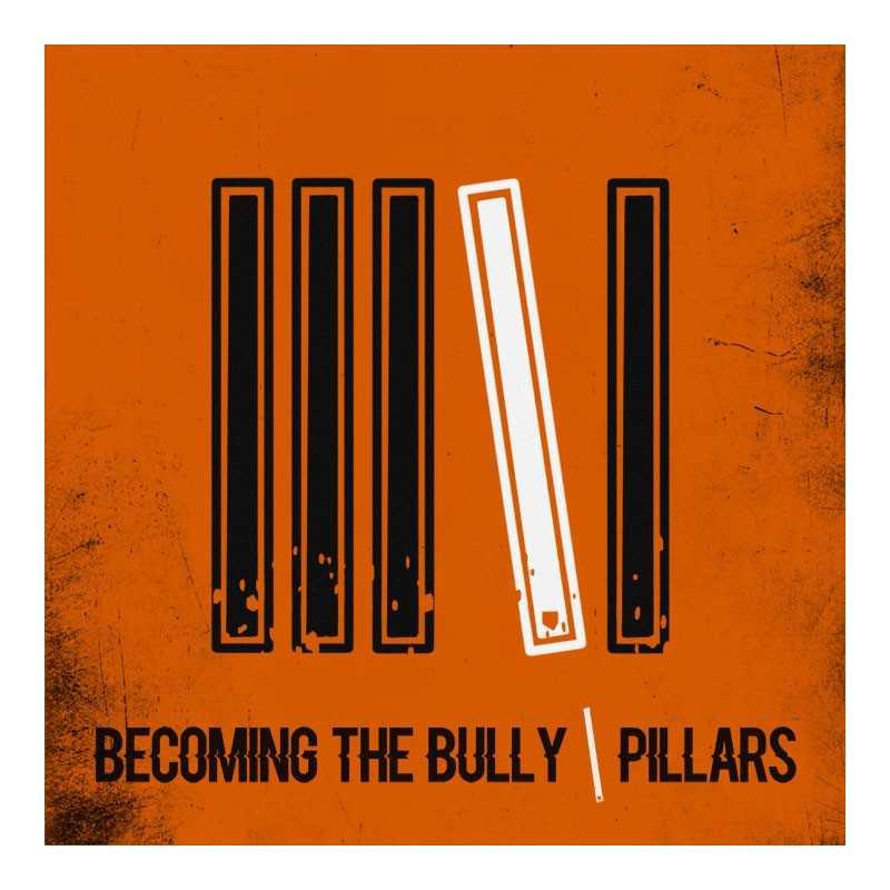 Becoming the Bully CD Pillars