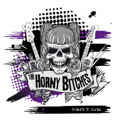 The Horny Bitches - Heart N Guts - LP Vinyle
