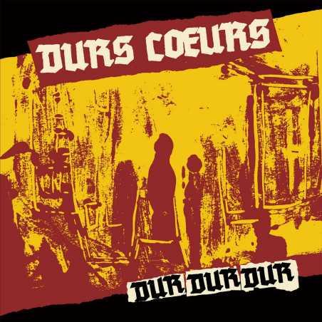 Durs Coeurs - Dur Dur Dur - LP Vinyl