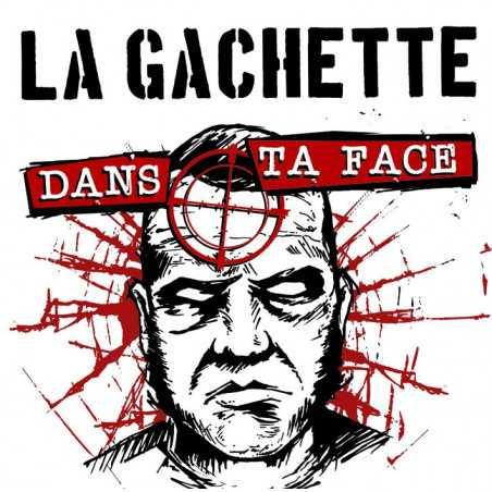 La Gachette - Dans ta face - LP Vinyle
