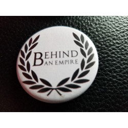 Behind an Empire - Pin