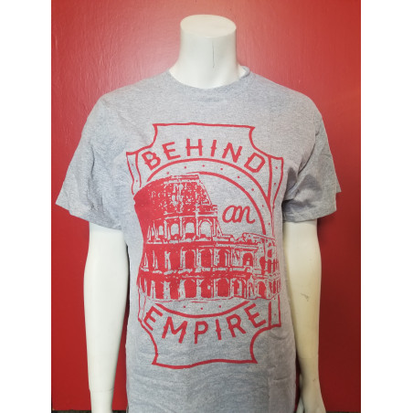 Behind an Empire - T-Shirt - Coliseum Grey