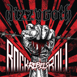 Dizzygoth - Rock N Roll Rebels - CD