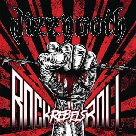 Dizzygoth - Rock N Roll Rebels - CD