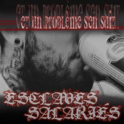 Esclaves Salariés - Et un problème s'en suit - LP Vinyl