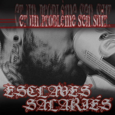 Esclaves Salariés - Et un problème s'en suit - LP Vinyle