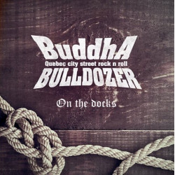 Buddha Bulldozer - On The Docks - LP Vinyle