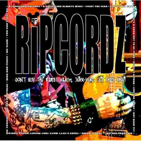 Ripcordz - Don't Buy The First Album, Jerk Wad, Get This One - LP Vinyle