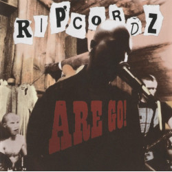 Ripcordz - Ripcordz Are Go! - CD
