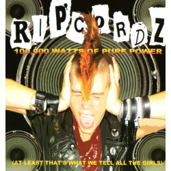 Ripcordz - 100,000 Watts of Pure Power - CD