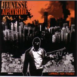 Jeunesse Apatride - Larmes aux poings - CD