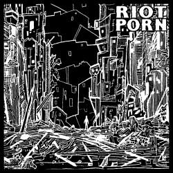 Riot Porn - Éponyme - EP Vinyle