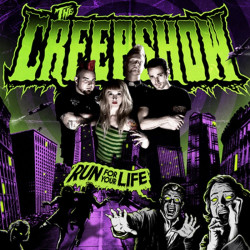 The Creepshow - Run For Your Life - LP Vinyle
