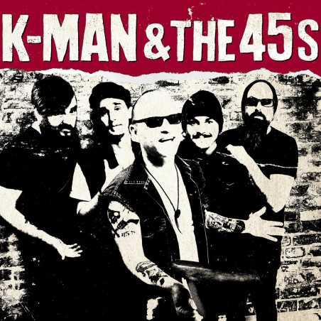 K-Man & The 45s - K-Man & The 45s - LP Vinyle