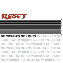 Reset - No Worries No Limits - CD