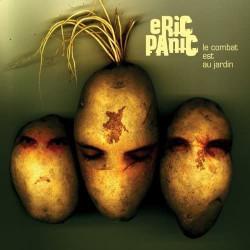 Eric Panic - Le combat est au jardin - CD