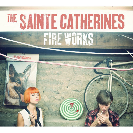 The Sainte Catherines - Fire Works - CD