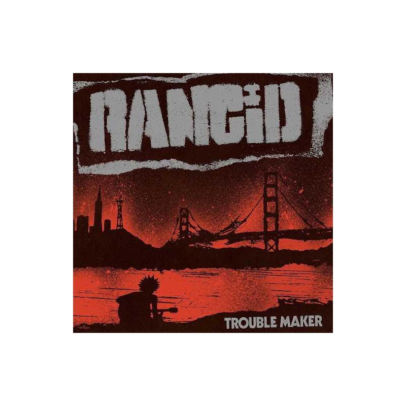 Rancid - Trouble Maker - LP Vinyl