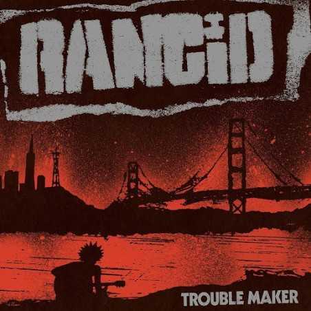 Rancid - Trouble Maker - LP Vinyle