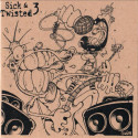 Sick & Twisted 3 - Compilation - CD