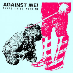 Against Me! - Shape Shift With Me - Double LP Vinyl