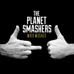 The Planet Smashers - Mixed Messages - CD