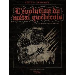 L'évolution du métal québécois - Félix B. Desfossés