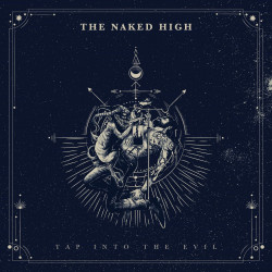 The Naked High - Tap Into The Evil - LP Vinyl