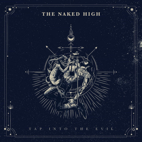 The Naked High - Tap Into The Evil - LP Vinyle