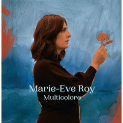 Marie-Eve Roy - Multicolore...