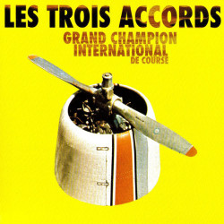 Les Trois Accords - Grand...