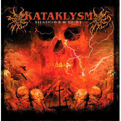 Kataklysm - Shadows & Dust...