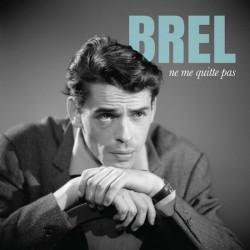 Jacques Brel - Ne me quitte...
